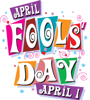 Happy April Fools' Day
